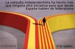 Nada ha hecho más por el federalismo que la consulta independentista