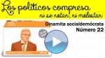"""Dinamita Socialdemocrata, n.22,  """"Los políticos compresa, que ni se notan, ni molestan"""""""