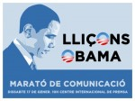 """Participaré a la Marató de Comunicació """"Lliçons Obama"""" aquest dissabte 17"""