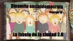 Dinamita socialdemócrata capítulo 16: aventuras de la humosfera 2.0