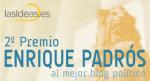 Los premiados del 2º Premio Enrique Padrós a los mejores blogs políticos