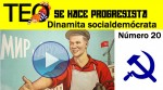 Dinamita Socialdemócrata nº 20: Teo se hace Progresista