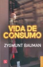 """Reseña de """"Vida de consumo"""": Somos un objeto de consumo que puede ser deshechado"""